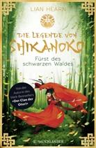 Lian Hearn - Die Legende von Shikanoko - Fürst des schwarzen Waldes