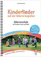 Anne Hoeltzenbein - Kinderlieder auf der Gitarre begleiten, m. MP3-CD