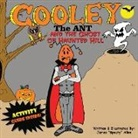 "James ""Spoaty"" Allen, Theresa J. Gonsalves - Cooley the Ant and The Ghost of Haunted Hill"