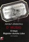 Adolf Zinsstag - D'Musig E treye Biglaiter durchs Läbe