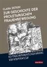 Clara Zetkin - Zur Geschichte der proletarischen Frauenbewegung
