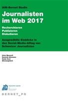 Dominik Allemann, Domini Allemann, Dominik Allemann, Guido Keel, Irène Messerli - IAM-Bernet Studie Journalisten im Web 2017