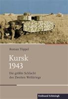 Roman, Töppel, Roman Töppel - Kursk 1943