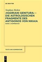 """Stephan Heilen - """"Hadriani genitura"""" - Die astrologischen Fragmente des Antigonos von Nikaia"""