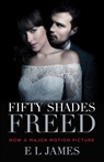 E L James, E. L. James - Fifty Shades Freed Film Tie In