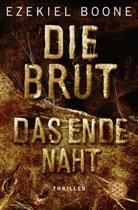 Ezekiel Boone - Die Brut - Das Ende naht