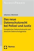 Paul Johannes, Paul C. Johannes, Robert Weinhold - Das neue Datenschutzrecht bei Polizei und Justiz