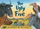 Julia Donaldson, Axel Scheffler, Axel Scheffler - The Ugly Five