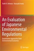 Toshi Arimura, Toshi H. Arimura, Kazuyuki Iwata - An Evaluation of Japanese Environmental Regulations