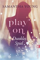 Young, Samantha Young - Play On - Dunkles Spiel