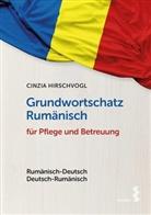 Cinzia Hirschvogl - Grundwortschatz Rumänisch für Pflege und Betreuung