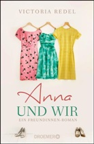 Victoria Redel - Anna und wir