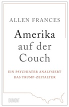 Allen Frances - Amerika auf der Couch