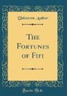 Unknown Author - The Fortunes of Fifi (Classic Reprint)