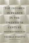 Thomas Piketty - Top Incomes in France in the Twentieth Century