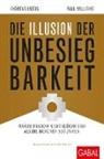 Andrea Krebs, Andreas Krebs, Andreas R. Krebs, Peter May, Paul Williams - Die Illusion der Unbesiegbarkeit