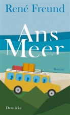 René Freund - Ans Meer