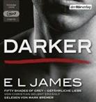E L James, Mark Bremer - Darker - Fifty Shades of Grey. Gefährliche Liebe von Christian selbst erzählt, 2 MP3-CDs (Hörbuch)