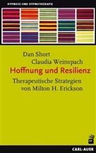 Da Short, Dan Short, Claudia Weinspach - Hoffnung und Resilienz