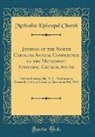 Methodist Episcopal Church - Journal of the North Carolina Annual Conference of the Methodist Episcopal Church, South