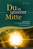 Martin Völlinger - Du in unserer Mitte (SATB)