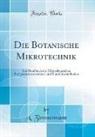 A. Zimmermann - Die Botanische Mikrotechnik