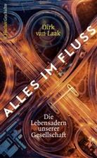 Dirk Laak, Dirk van Laak, Dirk van (Dr.) Laak - Alles im Fluss