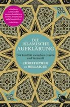 Christopher de Bellaigue, Christopher De Belaigue, Christopher de Bellaigue - Die islamische Aufklärung