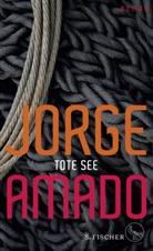 Jorge Amado - Tote See