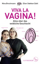 Nin Brochmann, Nina Brochmann, Ellen Støkken Dahl, Hanne Sigbjørnsen - Viva la Vagina!