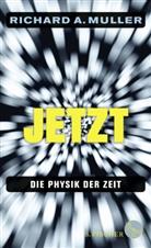 Richard A Muller, Richard A. Muller - Jetzt