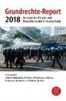 Matthias Fahrner, Rolf Gössner, Julia Heesen, Martin Heiming, Till Müller-Heidelberg, Marei Pelzer... - Grundrechte-Report 2018
