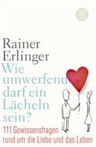 Rainer Erlinger, Rainer (Dr. Dr.) Erlinger - Wie umwerfend darf ein Lächeln sein?