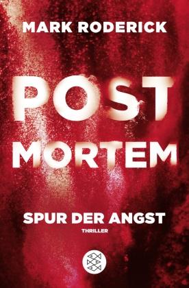 Mark Roderick - Post Mortem - Spur der Angst - Thriller