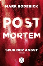 Mark Roderick - Post Mortem - Spur der Angst