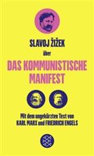 Friedric Engels, Friedrich Engels, Kar Marx, Karl Marx, Slavoj Zizek, Slavoj Žižek - Über das Kommunistische Manifest