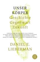 Daniel E. Lieberman - Unser Körper