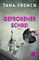 Tana French - Gefrorener Schrei