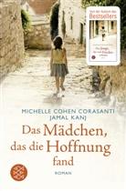 Michelle Cohen Corasanti, Michelle Cohe Corasanti, Michelle Cohen Corasanti, Jamal Kanj - Das Mädchen, das die Hoffnung fand