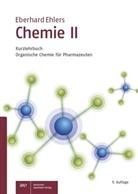 Eberhard Ehlers - Chemie II - Kurzlehrbuch