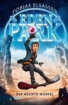 Tobias Elsäßer - Eden Park - Der neunte Würfel