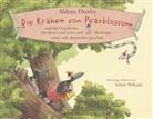 Aldous Huxley, Sabine Wilharm, Sabine Wilharm - Die Krähen von Pearblossom und die Geschichte, wie dieses und jenes und überhaupt etwas sehr Komisches geschah