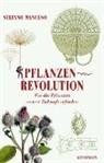 Stefano Mancuso, Christine Ammann - Pflanzenrevolution