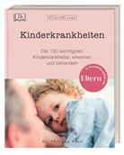 Philippa Kaye, Philippa (Dr.) Kaye - Eltern-Wissen. Kinderkrankheiten