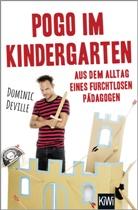 Dominic Deville - Pogo im Kindergarten