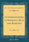United States Department Of Agriculture - Autobiographies of Infamous Bugs and Rodents (Classic Reprint)