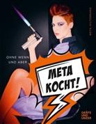 Meta Hiltebrand - Meta kocht!