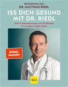 Dr. med. Matthias Riedl, Matthias Riedl, Matthias (Dr.) Riedl - Iss dich gesund