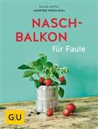 Silvia Appel - Naschbalkon für Faule