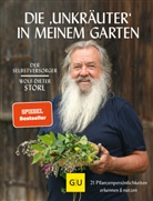"""Wolf-Dieter Storl - Selbstversorger: Die """"Unkräuter"""" in meinem Garten"""